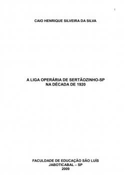 A Liga Operária de Sertãozinho-SP na década de 1920 - Caio Henrique Silveira da Silva