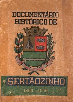 Documentário Histórico de Sertãozinho 1896-1956