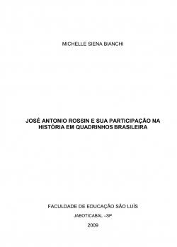 José Antônio Rossin e sua participação na história em quadrinhos brasileira - Michelle Siena Bianchi