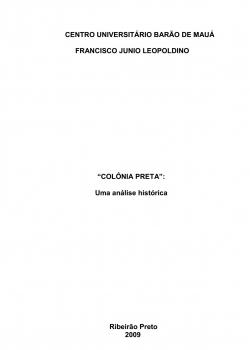 Monografia - Colônia Preta - Uma análise histórica