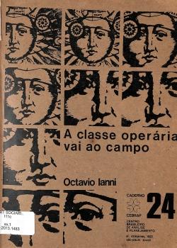 A classe operária vai ao campo - Octavio Ianni