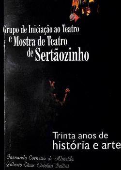 GIT e Mostra de Teatro - Fernanda Cornetta de Almeida e Gilberto C. Bellini