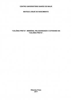 Colônia Preta: Memória, Religiosidade e Cotidiano na Colônia Preta