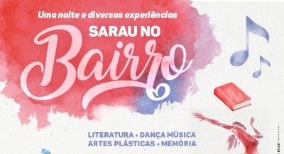 """CEU das Artes recebe a primeira edição do """"Sarau no Bairro"""""""