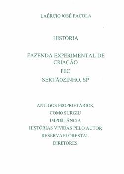 História fazenda experimental de criação FEC Sertãozinho - SP